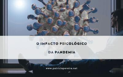 O Impacto Psicológico da Pandemia