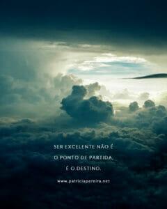Como Desenvolver Um Mindset De Crescimento Constante - Ser excelente não é o ponto de partida, é o destino